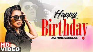 Birthday Wish Jasmine Sandlas Birthday Special Latest Punjabi Songs 2019 Speed Records