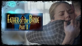 Father of the Bride Part 2 || OUAT Style