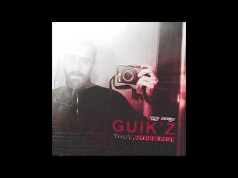 08. Pas grave, on continue - Guik'z (Prod SoulamezZ)
