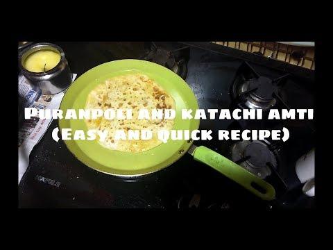 Puranpoli and katachi amti  quick and easy recipe  kavita patil
