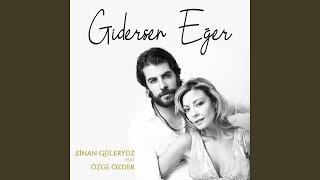 Gidersen Eger  feat  Ozge Ozder  Resimi