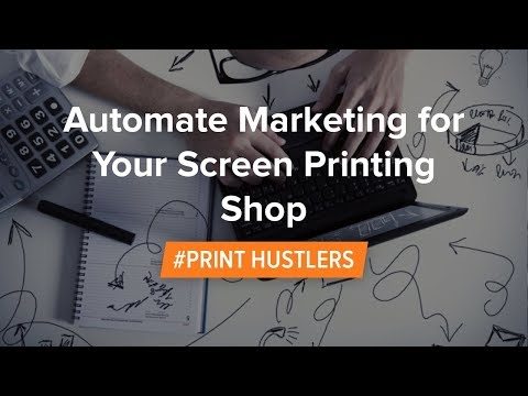 automate-marketing-for-your-screen-printing-shop