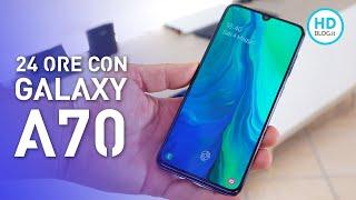24 ore con Samsung GALAXY A70: 4500mAh e SD675 accontenteranno tutti?