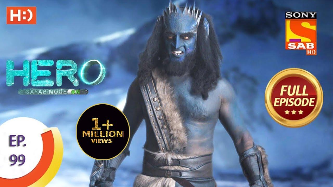 Download Hero - Gayab Mode On - Ep 99 - Full Episode - 27th April, 2021