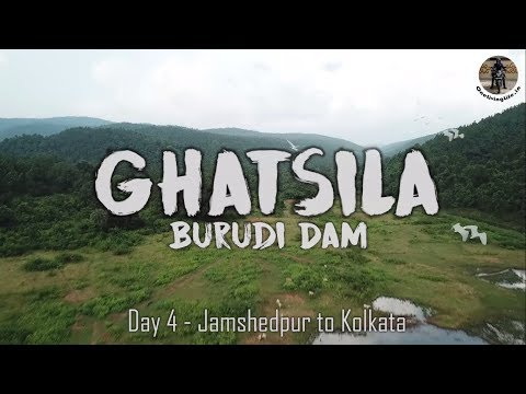 Ghatsila & Burudi Dam | Day 4 - Jamshedpur to Kolkata Bike Trip | The Jharkhand Ride