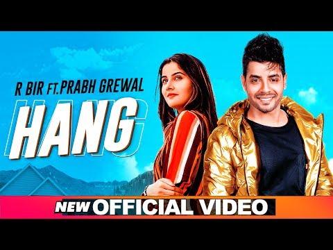 Hang   | R Bir |  Empire | Latest Punjabi Songs 2020