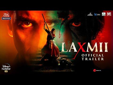 Laxmii Trailer