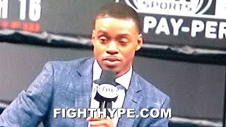 ERROL SPENCE REVEALS MIKEY GARCIA'S MOST DANGEROUS ABILITY AND WHAT HE RESPECTS ABOUT HIM