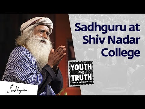 Sadhguru At Sri Sivasubramaniya Nadar College – Youth And Truth [Full Talk]