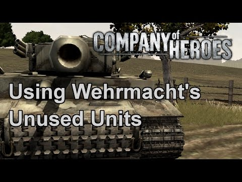 Company Of Heroes: Using Wehrmacht's Unused Units