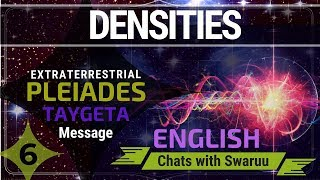 Densities: Extraterrestrial Message from Pleiades (Taygeta) (6)