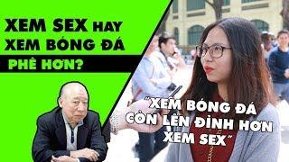 FAN TALK #19: Xem sex hay xem bóng đá phê hơn?