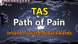 [TAS]Hollow Knight: Path of Pain insane Towards and backwards