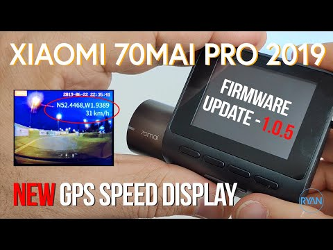 Xiaomi 70Mai PRO 1.0.5 FIRMWARE Update (2019) - NEW GPS Speed DISPLAY On Playback (How To)