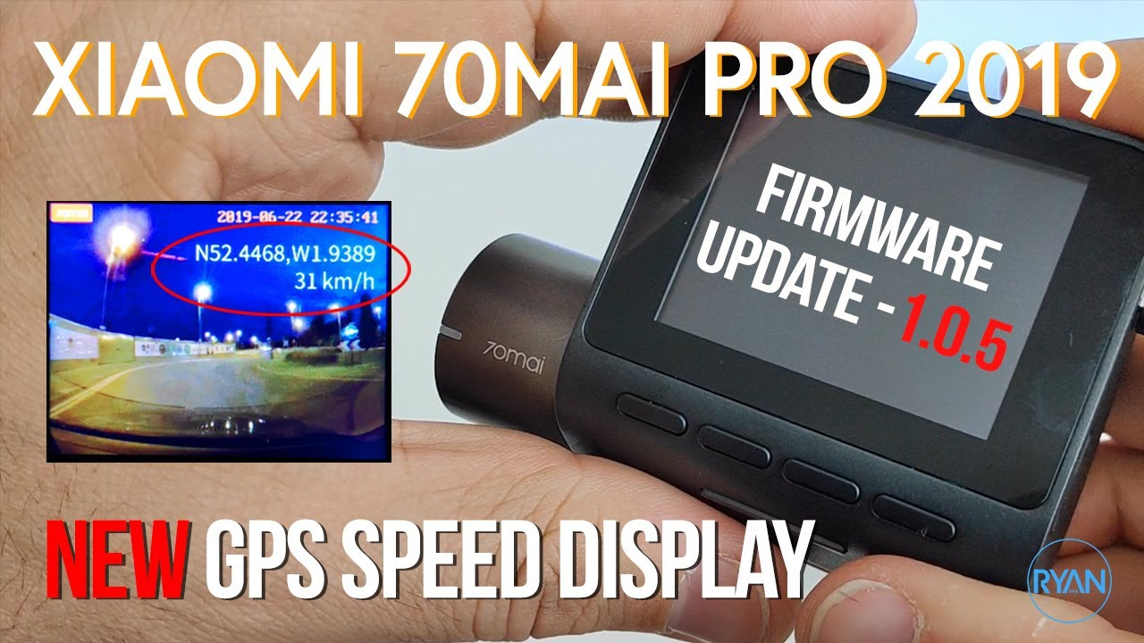 Xiaomi 70Mai PRO 1 0 5 FIRMWARE Update (2019) - NEW GPS Speed DISPLAY on  playback (How to)