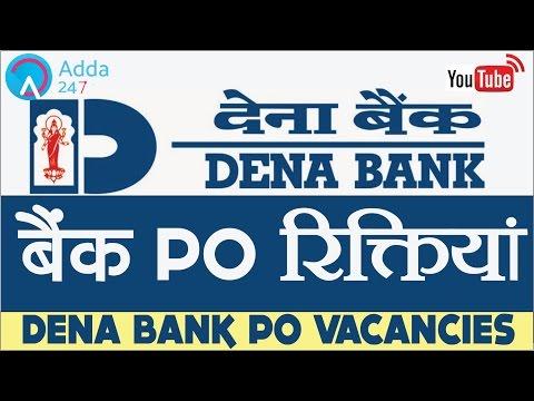 Dena Bank Recruitment 2017 | Dena Bank PO Govt Jobs, Vacancies | Online Coaching for SBI,IBPS,BANKPO