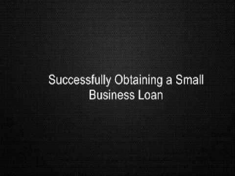 Successfully Obtaining a Small Business Loan