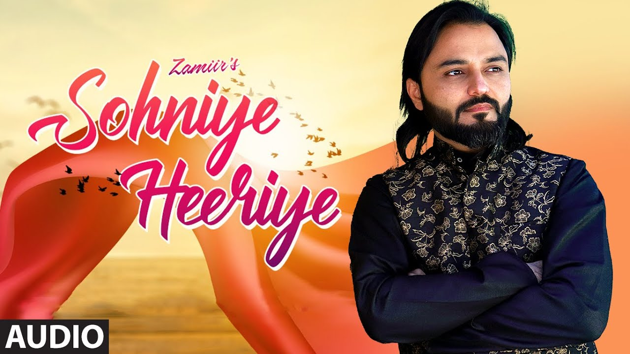 Sohniye Heeriye (Full Audio Song) Zamiir | Kkhwahish | Latest Punjabi Songs 2020
