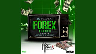 Forex Trader (Original Mix)