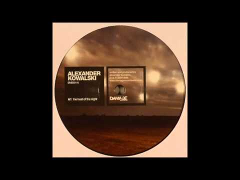 Alexander Kowalski - The Heat Of The Night