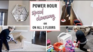 POWER HOUR CLEANING ON ALL 3 FLOOR LEVELS | WHOLE HOUSE CLEAN W/ ME 2019 | CLEANING MOTIVATION
