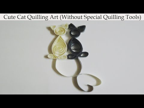 Cute Cat Quilling Art|No Special Quilling Tools|diy for beginners||