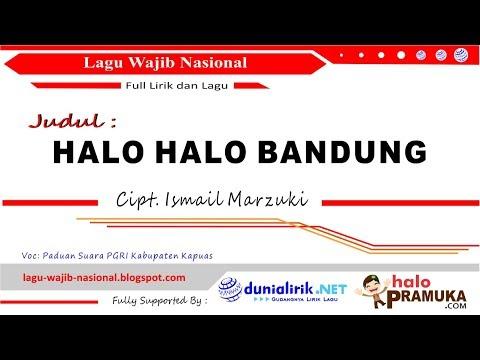HALO HALO BANDUNG- Lirik (Lagu Wajib Nasional Ciptaan Ismail Marzuki)