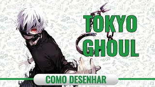 How to Draw -  Tokyo Ghoul - #voltapapel