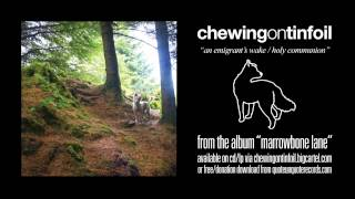 Chewing on Tinfoil - An Emergran