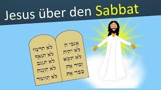 Was sagte Jesus selbst über den Sabbat?   Neues Testament