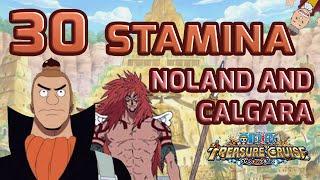 Walkthrough for 30 Stamina Noland and Calgara [One Piece Treasure Cruise]