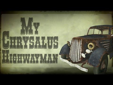 The Storyteller: FALLOUT S3 E10 - My Chrysalus Highwayman