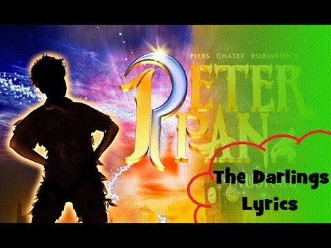 The Darlings | Lyrics | Peter Pan The Musical