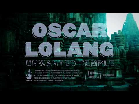 Oscar Lolang - Unwanted Temple