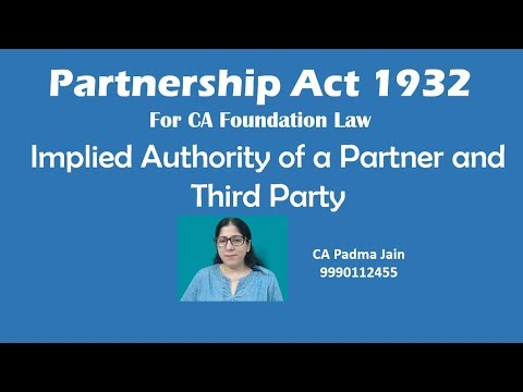 implied authority of a partner and third party for Partnership Act by CA Padma Jain
