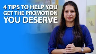 4 Tips To Help You Get The Promotion You Deserve, Career promotion