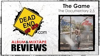 The Game - The Documentary 2.5 Album Review | DEHH