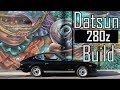 DATSUN 280Z BUILD IN 10 MINUTES