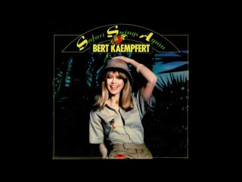 Bert Kaempfert & His Orchestra ‎– Safari Swings Again - 1977 - full vinyl album