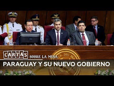 Paraguay y su nuevo Gobierno - Cartas sobre la mesa