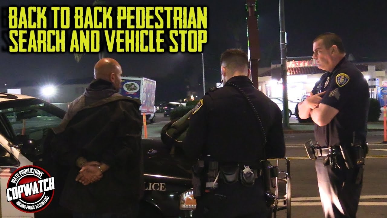 Copwatch x2 | Back to Back Pedestrian Stop & Search | Vehicle Stop