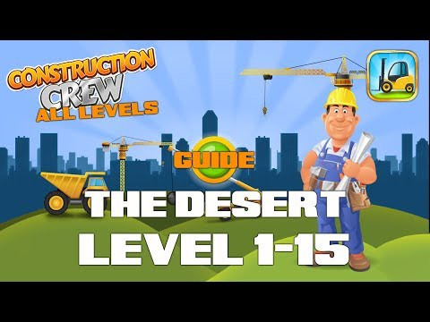 Construction Crew • Level 1-15 • World 6 • The Desert • Guide │ Redline69 Games