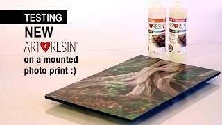 Testing the New ArtResin on a Mounted Photo