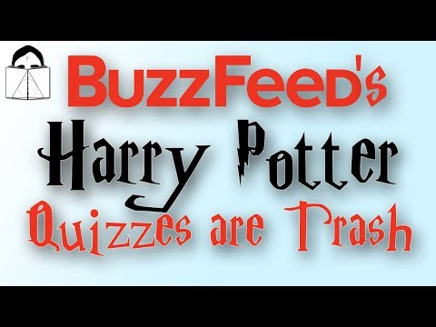 Buzzfeed's Harry Potter Quizzes are TRASH! Here's 4 Reasons