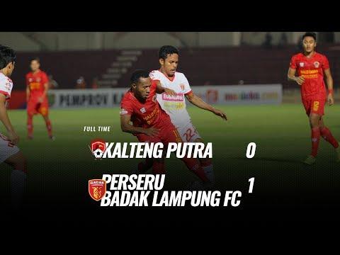 [Pekan 3] Cuplikan Pertandingan Kalteng Putra Vs Perseru Badak Lampung FC, 28 Mei 2019