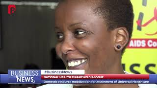 NATIONAL HEALTH FINANCING DIALOGUE  BUSINESS NEWS 16th OCTOBER 2018