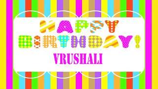 Vrushali Wishes & Mensajes - Happy Birthday