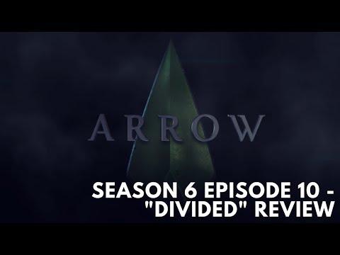 "Arrow: Season 6 Episode 10 - ""Divided"" Spoiler Review"