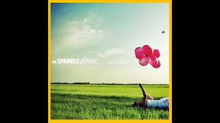 The Sparkle & Fade - Up In The Air (Official Lyric Video)