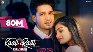 Kaali Raat : Karan Randhawa (Official Video) Amulya Rattan | Simar Kaur | Rav Dhillon | Geet MP3